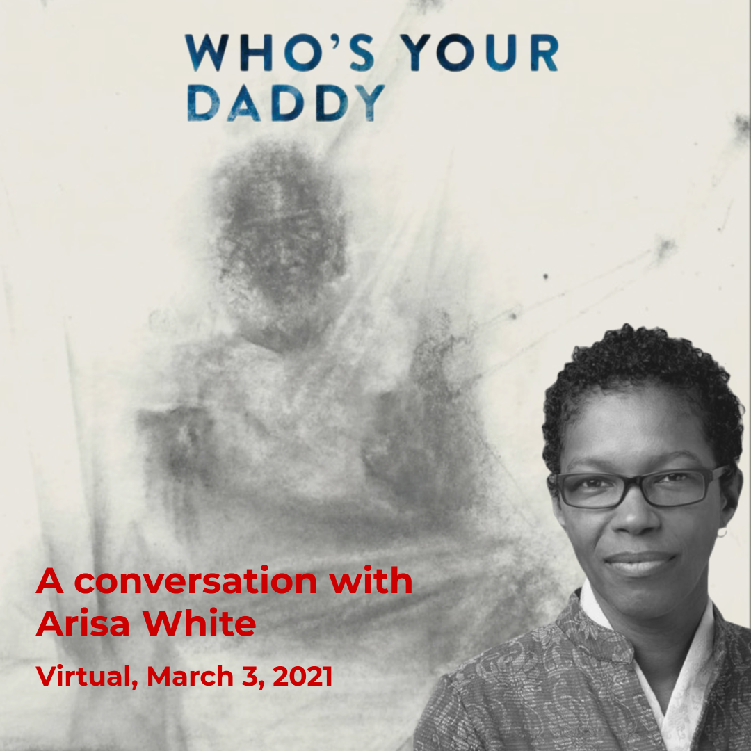 Who's Your Daddy a Conversation with Rev. angel and Arisa White
